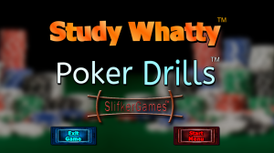 Study Whatty: Poker Drills (Picture 1)